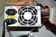 Fan/kipas tidak berputar, berarti power supply bermasalah